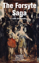 The Forsyte Saga   The Complete Edition  The Forsyte Saga   A Modern Comedy   End of the Chapter   On Forsyte  Change  A Prequel to The Forsyte Saga