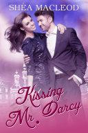 Kissing Mr. Darcy