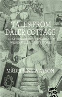 Tales from Daler Cottage  Unearthing the Hidden Messages within my Children   s Stories