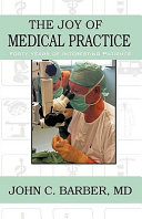 The Joy of Medical Practice