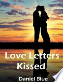 Love Letters Kissed Book