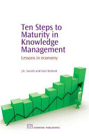 Ten Steps to Maturity in Knowledge Management