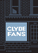 Clyde Fans: a picture novel in five parts