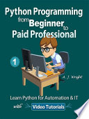Python Programming from Beginner to Paid Professional Part 1