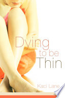 Dying to Be Thin