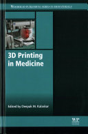 3D Printing in Medicine