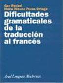 Dificultades gramaticales de la traducción al francés