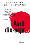 La Roue Rouge - Avril 17 tome 1