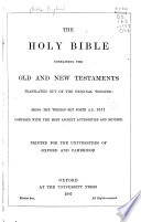 The Holy Bible Containing The Old And New Testaments Translated Out Of The Original Tongues