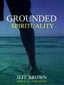 Grounded Spirituality Book