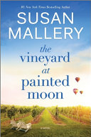 The Vineyard at Painted Moon  Signed Carton