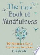 The Little Book of Mindfulness