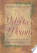 The Velveteen Woman