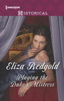 Playing the Duke's Mistress Pdf/ePub eBook