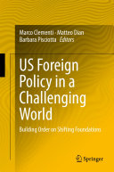 US Foreign Policy in a Challenging World