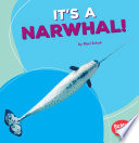 It s a Narwhal