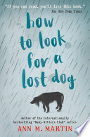 """How to Look for a Lost Dog"" by Ann M Martin"