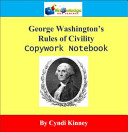 George Washington's Rules of Civility Copywork Notebook
