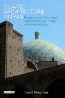 Islamic Architecture in Iran