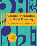 Concise Introduction to Tonal Harmony  2e with Media Access Registration Card   Concise Introduction to Tonal Harmony Workbook  2e