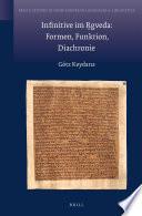 Infinitive im R̥gveda: Formen, Funktion, Diachronie