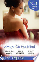 Always On Her Mind  Playing for Keeps   To Tame a Cowboy   All He Ever Wanted  Mills   Boon By Request