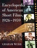 Pdf Encyclopedia of American Short Films, 1926-1959 Telecharger