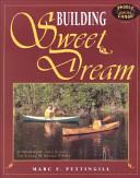 Building Sweet Dream