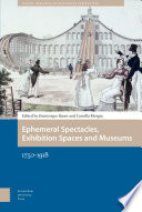 Ephemeral Spectacles  Exhibition Spaces and Museums 1750 1918