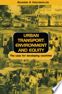 Urban Transport Environment and Equity