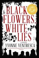 Black Flowers, White Lies Pdf/ePub eBook