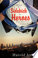 My Life as a Sidekick to Heroes