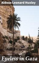 Pdf Eyeless in Gaza Telecharger