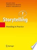 """Storytelling: Branding in Practice"" by Klaus Fog, Christian Budtz, Baris Yakaboylu"