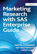 Marketing Research with SAS Enterprise Guide Book
