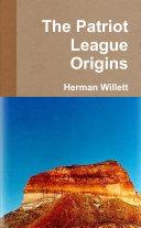 The Patriot League Origins
