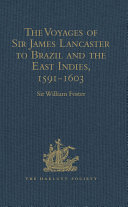 The Voyages of Sir James Lancaster to Brazil and the East Indies, 1591-1603 [Pdf/ePub] eBook