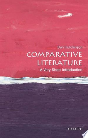 Download Comparative Literature: A Very Short Introduction Free Books - manybooks-pdf