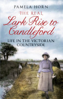 The Real Lark Rise to Candleford
