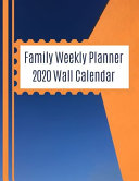 Family Weekly Planner 2020 Wall Calendar