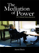 The Mediation of Power