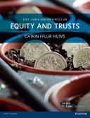 Text Cases And Materials On Equity And Trusts