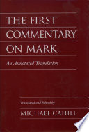 The First Commentary On Mark