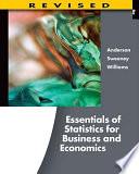 Essentials of Statistics for Business and Economics, Revised