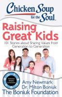 Chicken Soup for the Soul: Raising Great Kids Pdf/ePub eBook