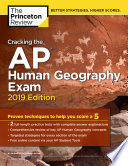 Cracking the AP Human Geography Exam  2019 Edition