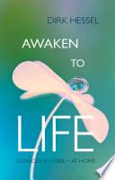 Awaken to Life Book