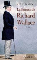 Pdf La fortune de Richard Wallace Telecharger