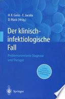 Der Klinisch-infektiologische Fall