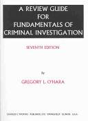 A Review Guide For Fundamentals Of Criminal Investigation Seventh Edition